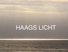 HAAGS LICHT > HOLLANDS LICHT