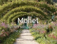 MONET The Garden Paintings / Tuinen van Verbeelding